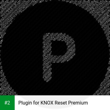Plugin for KNOX Reset Premium apk screenshot 2