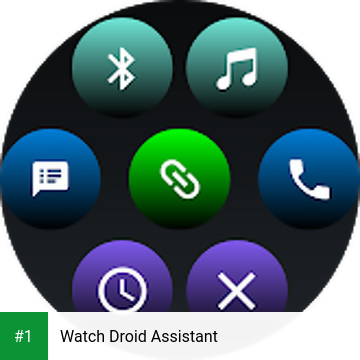 Watch Droid Assistant app screenshot 1