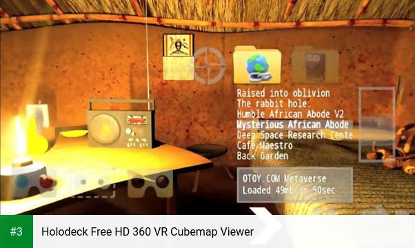 Holodeck Free HD 360 VR Cubemap Viewer app screenshot 3